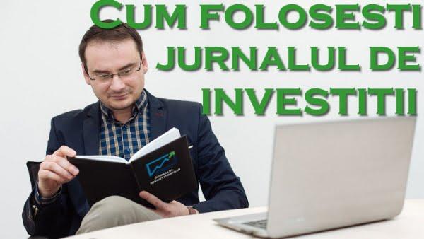 Cum folosesti jurnalul de investitii