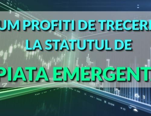 Cum profiti de trecerea la statutul de piata emergenta?
