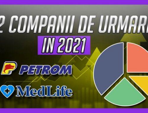 Doua companii de urmarit in 2021